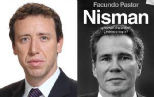 "Facundo Pastor, autor del libro ""Nisman ¿crimen o suicidio? ¿Héroe o espía?""."