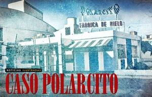 Noticias Ilustradas - Caso Polarcito