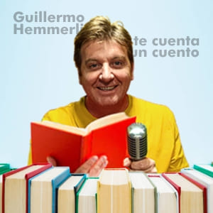 Guillermo Hemmerling te cuenta un cuento